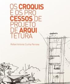 Os croquis e os processos de projeto de arquitetura