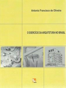 O exercício da arquitetura no Brasil