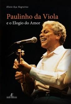 Paulinho da Viola e o elogio do amor