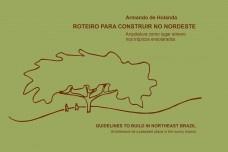 Roteiro para construir no Nordeste / Guidelines to build in northeast Brazil
