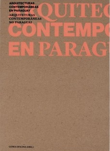Arquiteturas contemporâneas no Paraguai