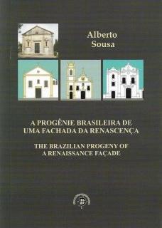 A progênie brasileira de uma fachada da Renascença