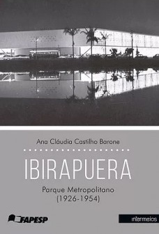 Ibirapuera: Parque Metropolitano (1926-1954)