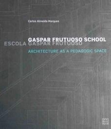 Gaspar Frutuoso School
