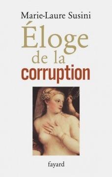 Éloge de la corruption