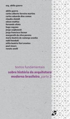 Textos fundamentais sobre historia da arquitetura moderna brasileira - Parte 2